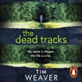 The Dead Tracks: David Raker, Book 2