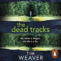 The Dead Tracks: David Raker, Book 2