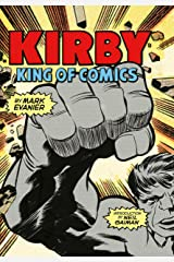 Kirby: King of Comics (Anniversary Edition) Kindle Edition