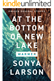 At the Bottom of New Lake (Warmer collection)