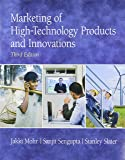 Marketing of High-Technology Products and Innovations (3rd Edition)
