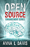 Open Source (Enhancement Series Book 1)