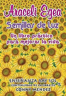Semillas de Luz: Libro práctico para mejorar la vida. Aprende