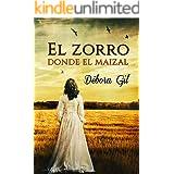 El zorro donde el maizal (Spanish Edition)