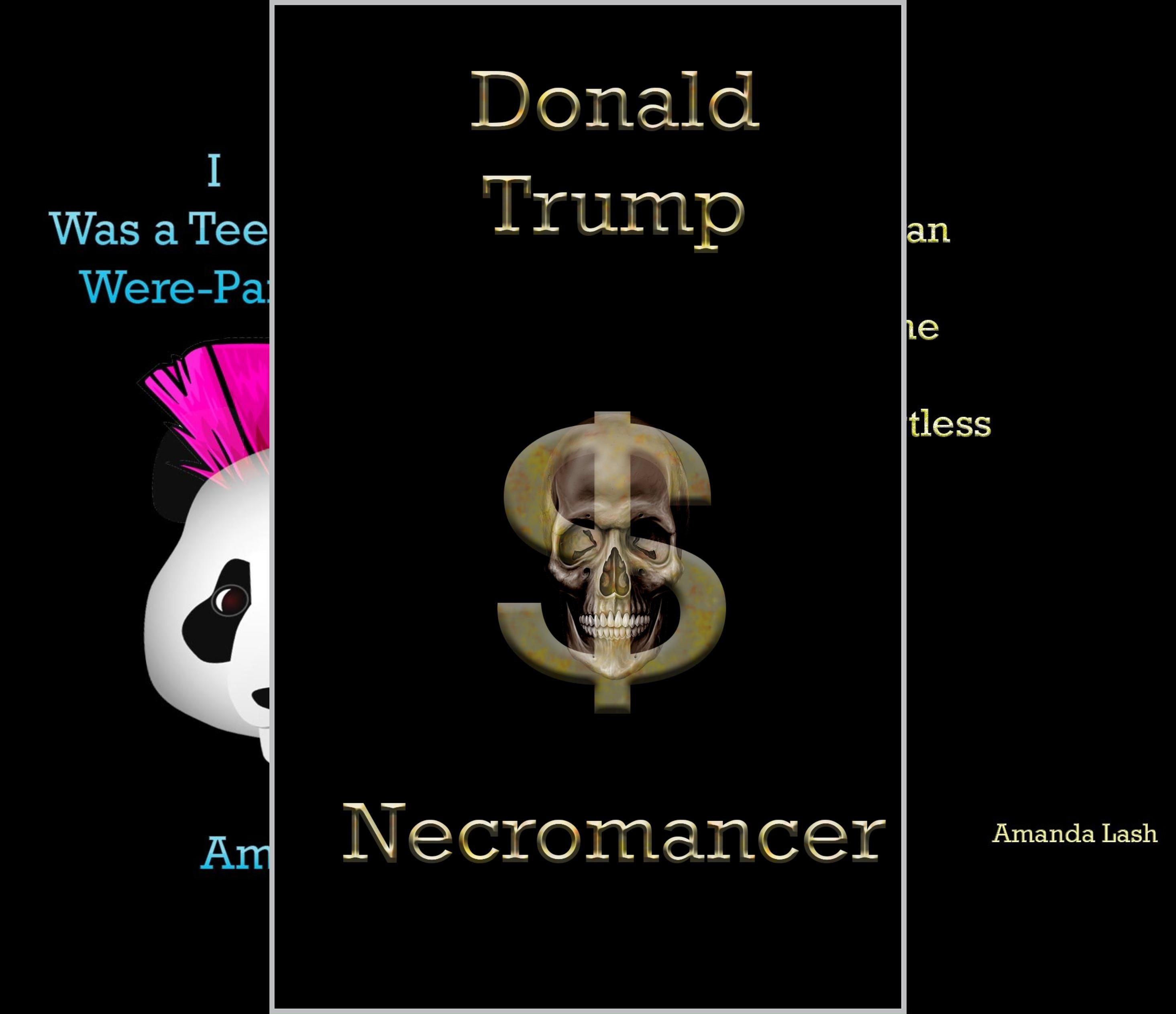Donald Trump: Necromancer (6 Book Series)