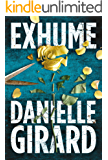 Exhume (Dr. Schwartzman Series Book 1) (English Edition)