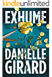 Exhume (Dr. Schwartzman Book 1) (English Edition)