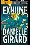 Exhume (Dr. Schwartzman Book 1)