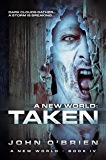A New World: Taken