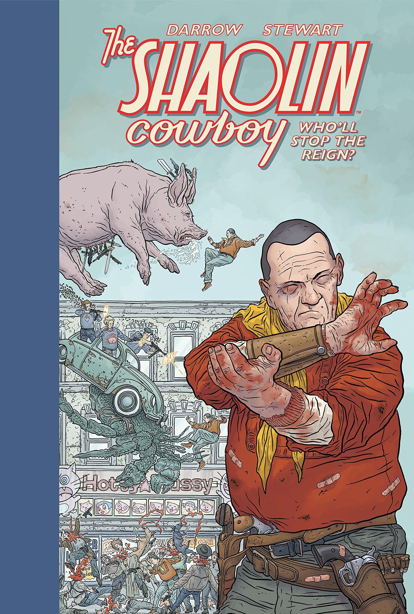Shaolin Cowboy: Wholl Stop The Reign?: Amazon.es: Darrow, Geof: Libros en idiomas extranjeros