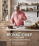 The Royal Chef at Home: Easy Seasonal Entertaining