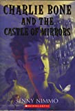 Charlie Bone and the Castle of Mirrors (Children of the Red King Series 4)