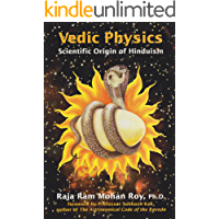 Vedic Physics: Scientific Origin of Hinduism