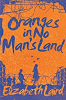 Oranges In No Man's Land (English