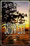 Südwest: Ein afrikanischer Traum