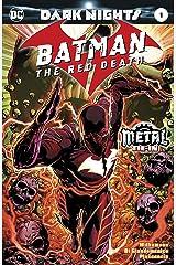 Batman: The Red Death (2017) #1 (Dark Nights: Metal (2017-2018)) Kindle Edition