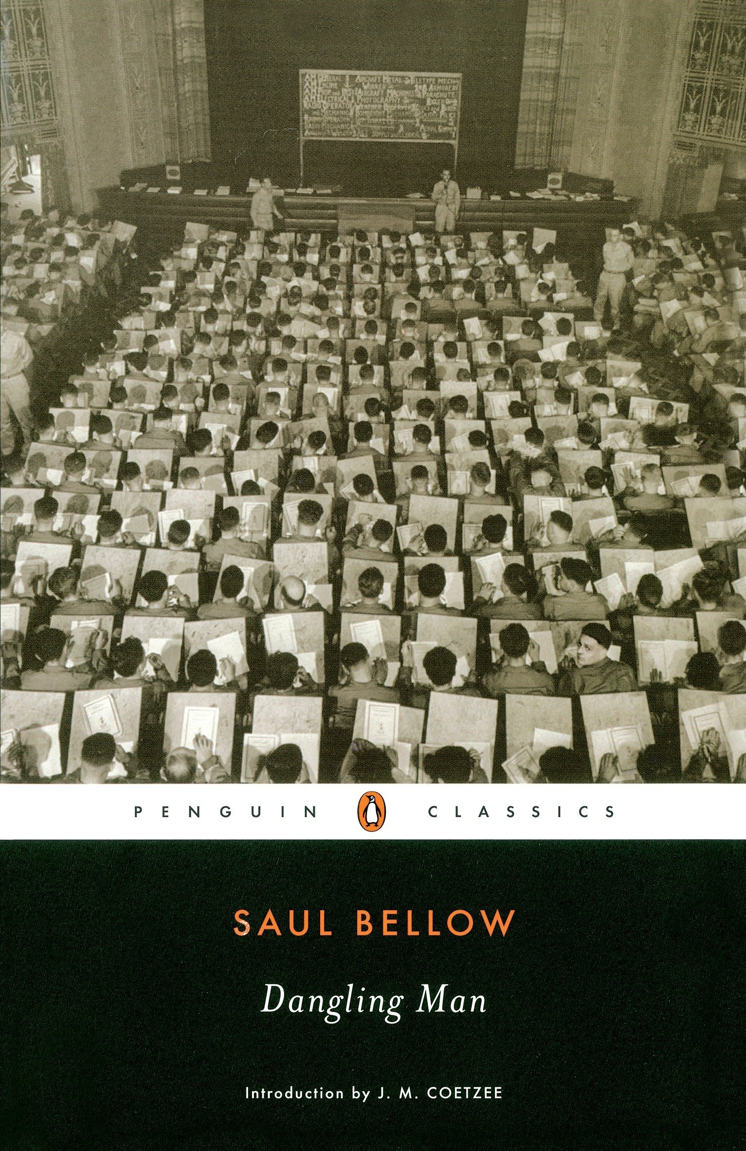 Dangling Man (Penguin Classics): Bellow, Saul, Coetzee, J. M. ...