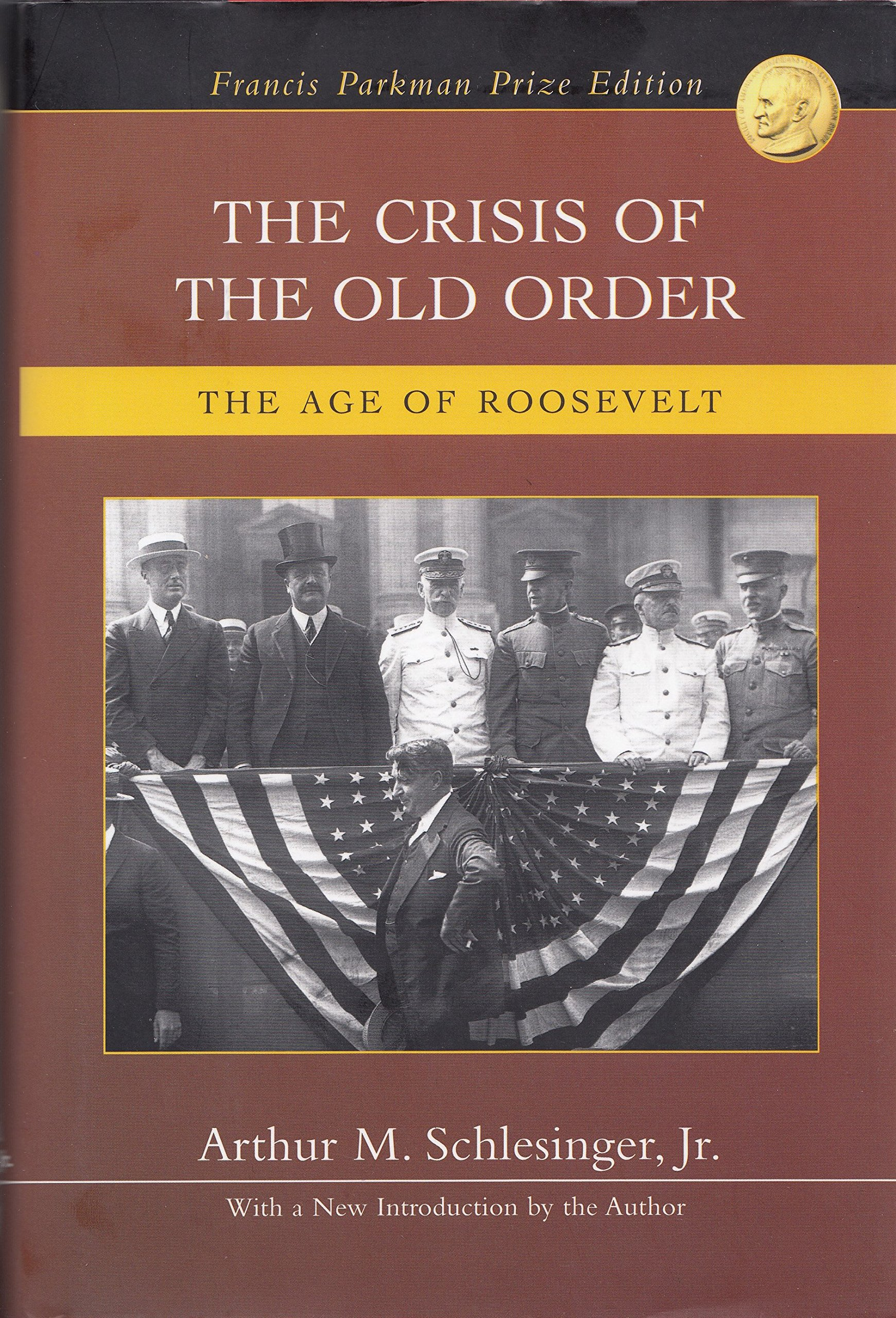Download The Crisis of the Old Order: The Age of Roosevelt pdf epub