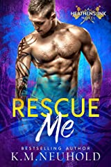 Rescue Me (Heathens Ink Book 1) Kindle Edition