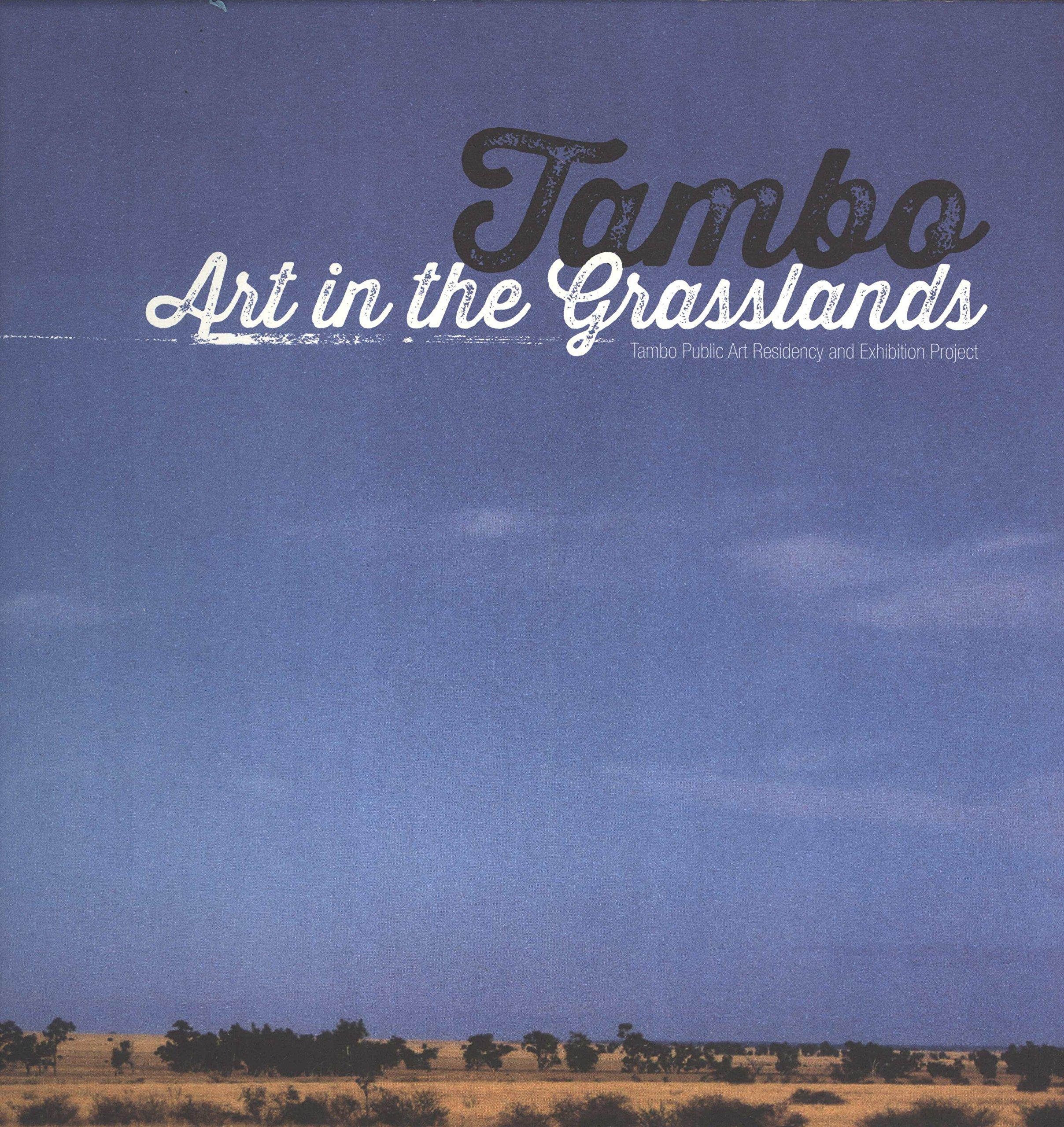 tambo art in the grasslands