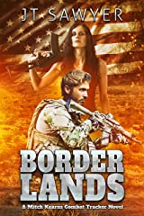 Borderlands (Mitch Kearns Combat Tracker Series Book 6) Kindle Edition