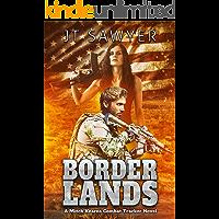 Borderlands (Mitch Kearns Combat Tracker Series Book 6)