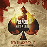 The Preacher: Aces and Eights: The Preacher Thriller Series, Book 2