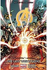 Avengers Vol. 2: The Last White Event (Avengers (Marvel NOW!)Graphic Novel) Kindle Edition