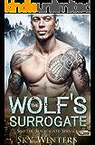 The Wolf's Surrogate (Shifter Surrogate Service Book 2)