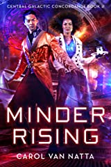 Minder Rising: Central Galactic Concordance Book 2 Kindle Edition