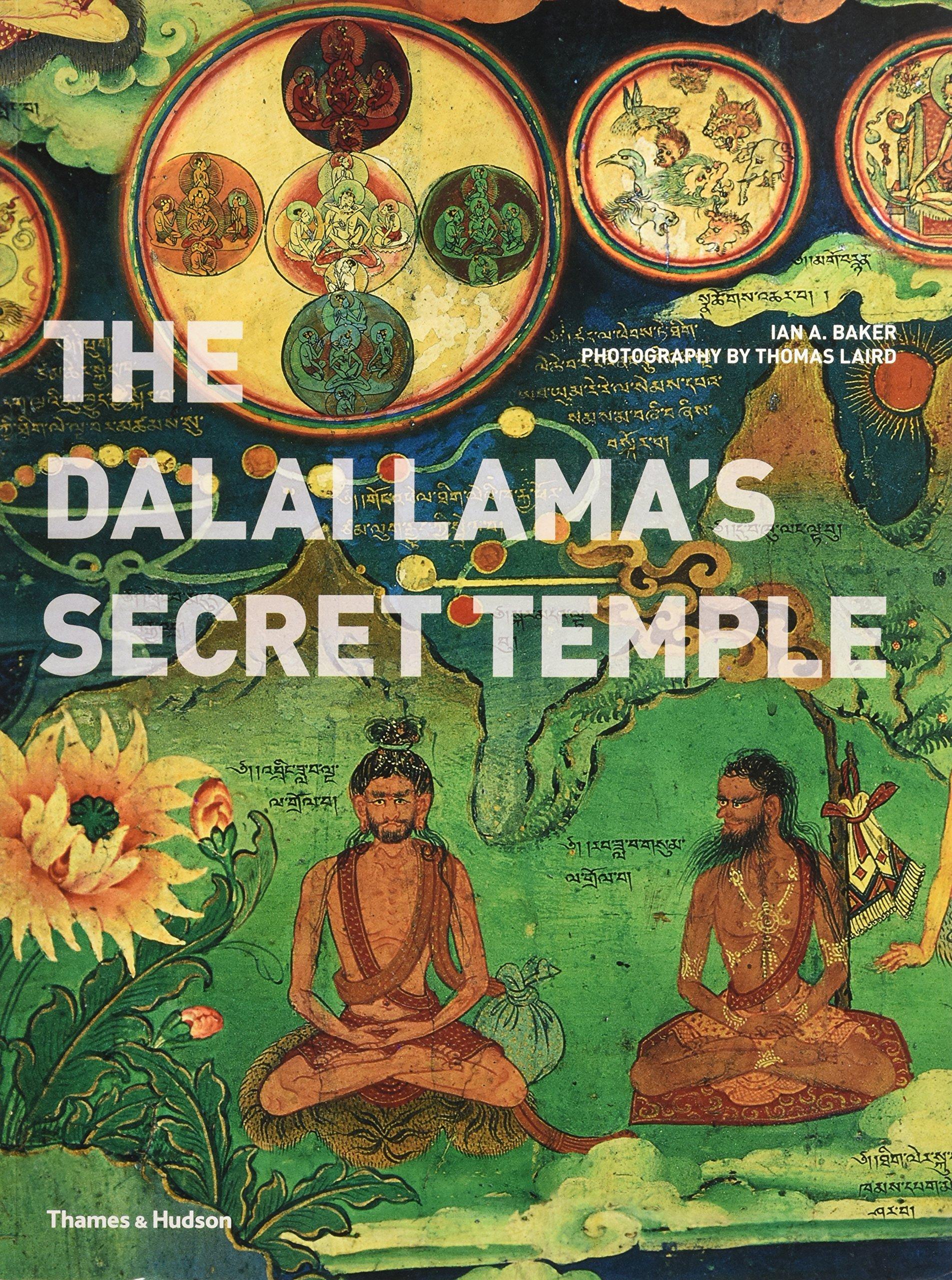 The Dalai Lama's secret temple (Anglais) Broché – 1 septembre 2011 Ian A. Baker Thomas Laird Thames & Hudson Ltd 0500289611