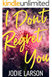 I Don't Regret You