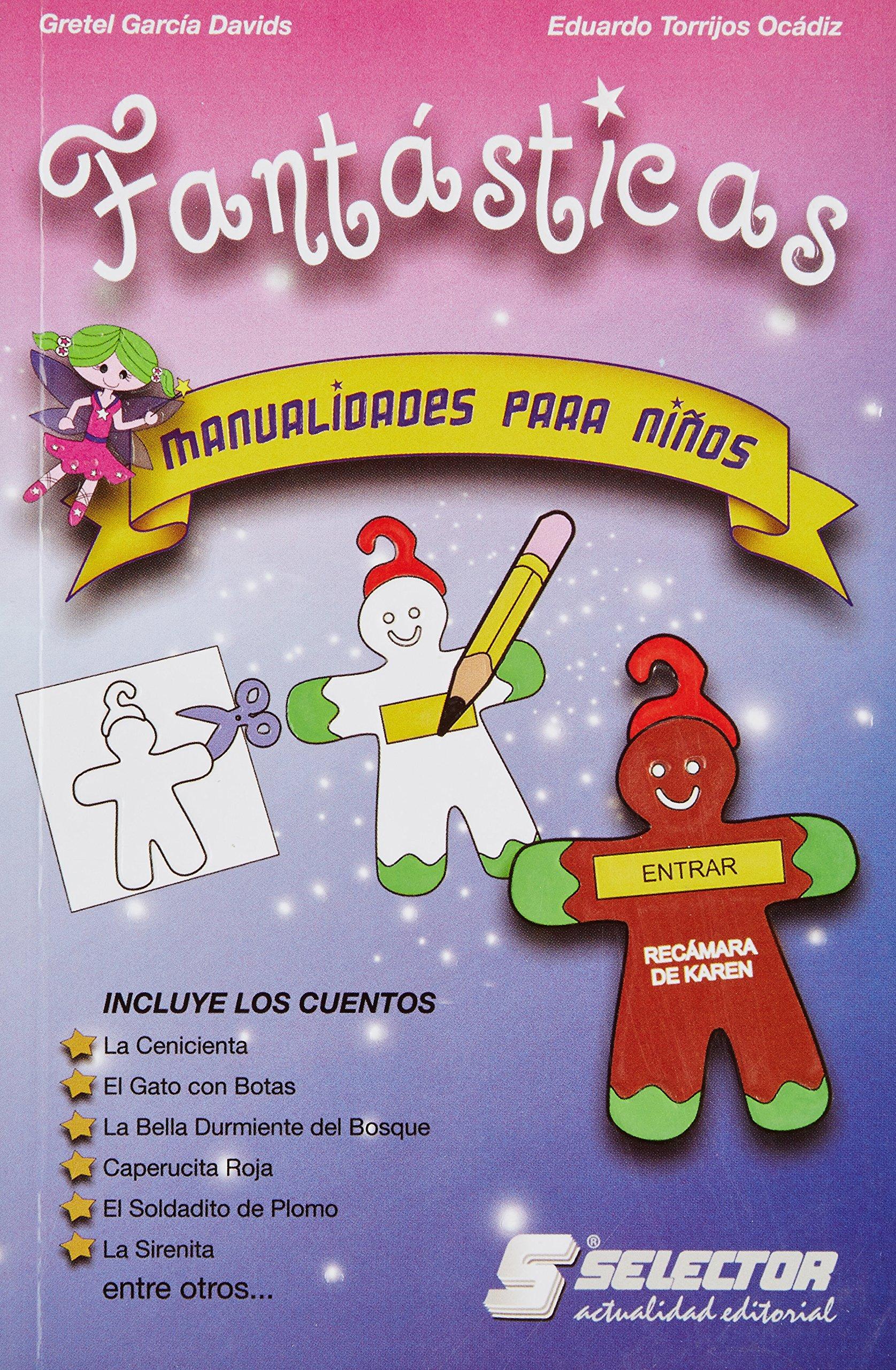 Fantasticas/ Fantastic (Manualidades) (Spanish Edition) (Spanish) Paperback – October 30, 2007