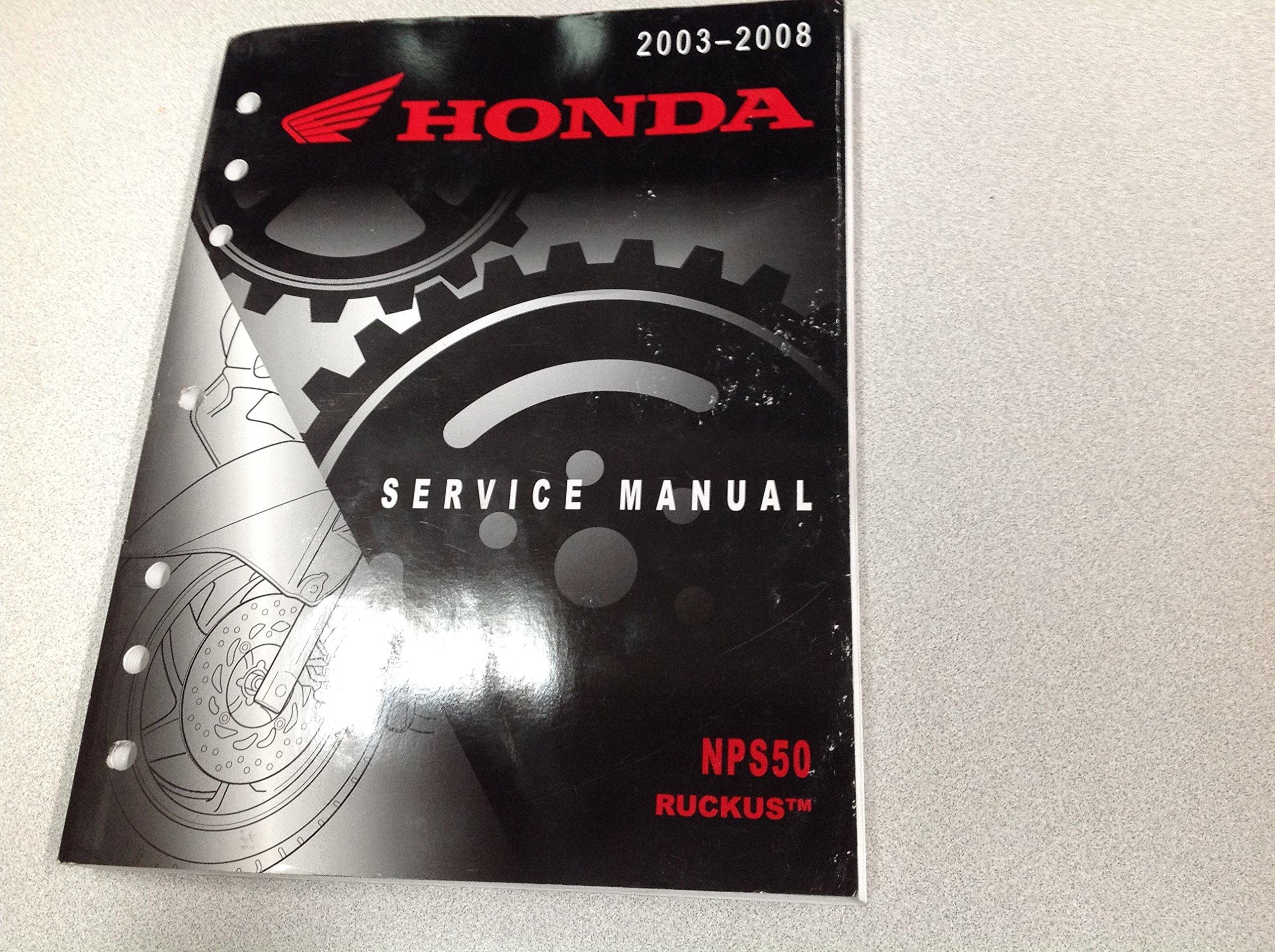 2003 2004 2005 2006 2007 2008 Honda NPS50 RUCKUS Service Shop Repair Manual:  HONDA, HONDA SCOOTER: Amazon.com: Books