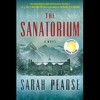 The Sanatorium: A Novel