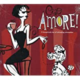 Ciao AMORE! ~A lovestruck set of swinging serenades