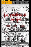 Las palabras de sus ojos (Spanish Edition)