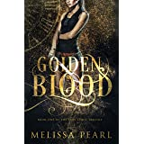 Golden Blood (Time Spirit Trilogy Book 1)