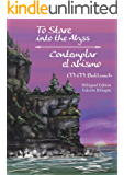 To Stare into the Abyss/Contemplar el abismo: Bilingual Edition/Edición bilingüe