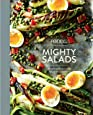 Food52 Mighty Salads: 60 New Ways to Turn Salad into Dinner--and Make-Ahead Lunches, Too (Food52 Works)