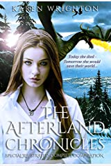 The Afterland Chronicles: Special Illustrated Complete Compilation Kindle Edition