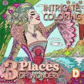 Intricate Coloring 3: Places of Wonder [Download]