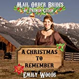Mail Order Bride: A Christmas to Remember: Mail