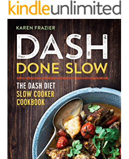 Amazon the dash diet action plan proven to lower blood dash done slow the dash diet slow cooker cookbook fandeluxe Gallery
