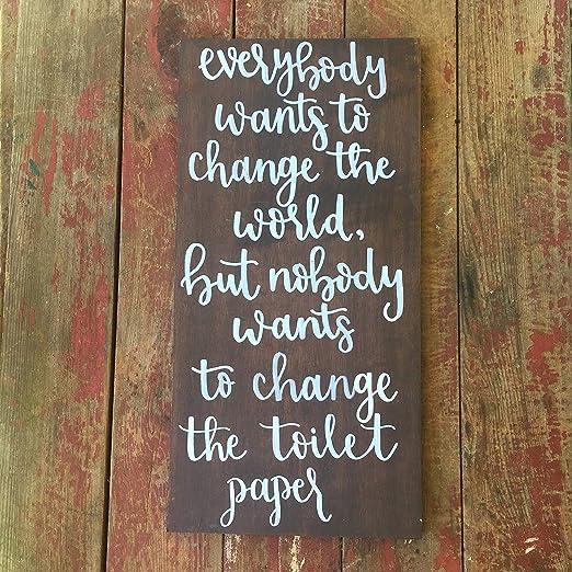 CELYCASY Cartel de Madera para baño Texto en inglés «Change ...