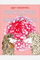 Frosty Apple or Christmas Gifts Kindle Edition