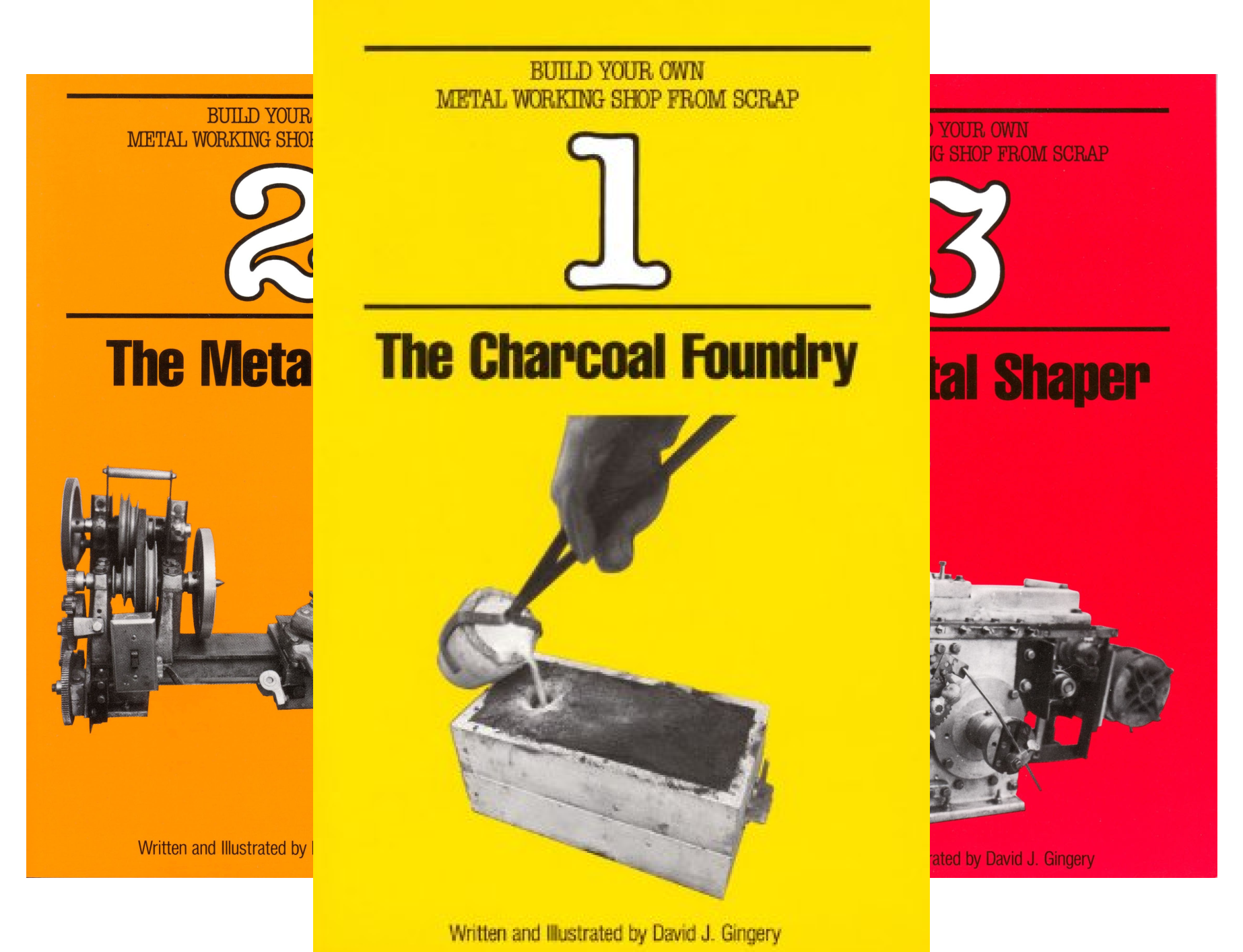 Build Your Own Metal Working Shop From Scrap Series (7 Book Series)