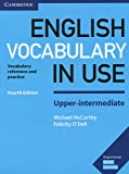 English Vocabulary in Use Upper-Intermediate Book with Answers: Vocabulary Reference and Practice