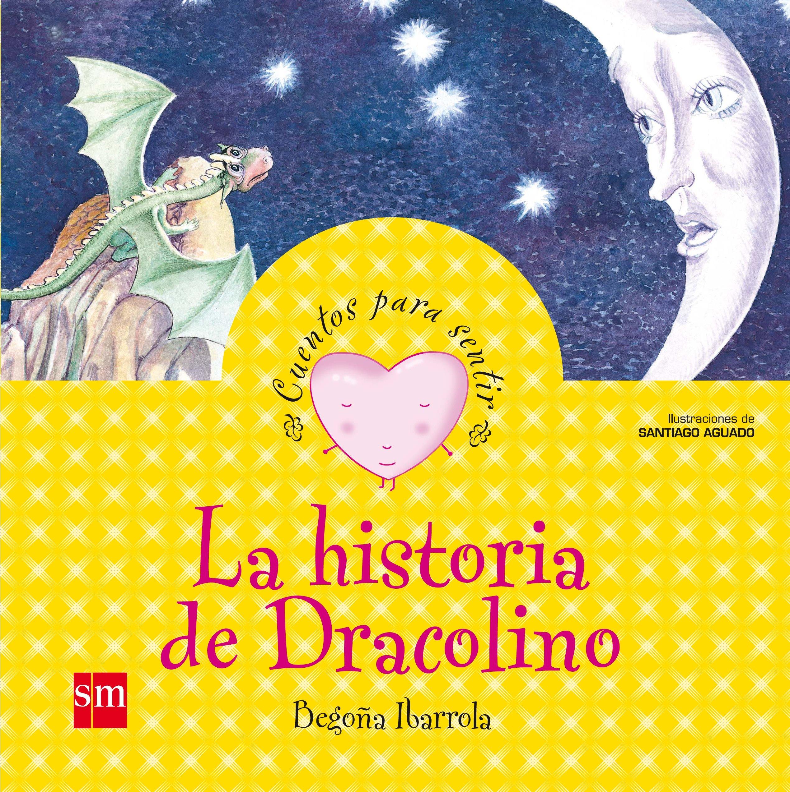 La historia de Dracolino: un cuento sobre la vergüenza Cuentos para sentir:  Amazon.es: Begoña Ibarrola, Santiago Aguado Martín: Libros