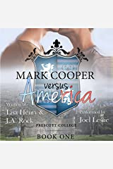Mark Cooper Versus America: Prescott College, Book 1 Audible Audiobook